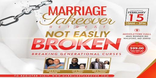 Marriage Takeover Retreat ~ Not easily Broken: Breaking Generational Curses