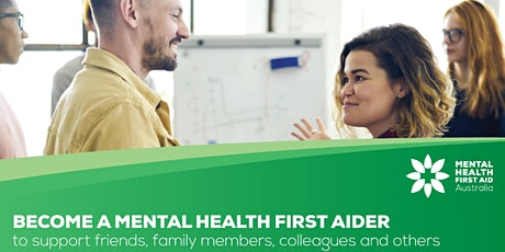 Standard Mental Health First Aid Course (2 days) 13 &14 January Northbridge tickets