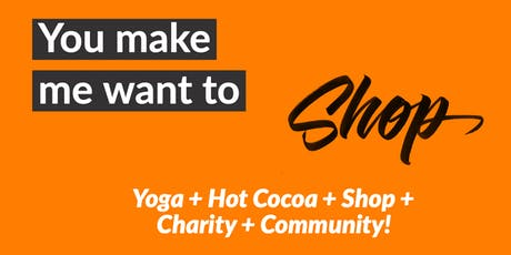 Yoga + Shop for a Cause! tickets