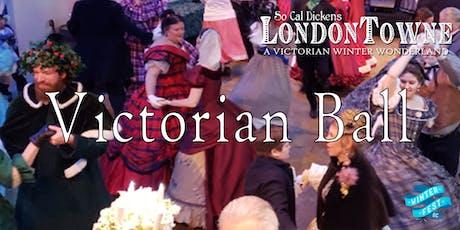Victorian Ball - SoCal Dickens LondonTowne at Winter Fest OC tickets