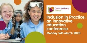 Inclusion In Practice: an education conference