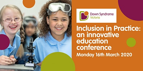Inclusion In Practice: an Innovative Education Conference tickets