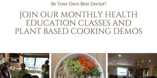 Health Education Class and Plant Based Cooking Demo