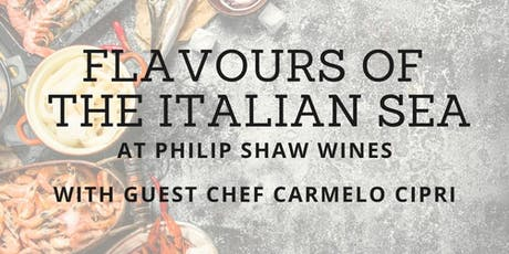 Flavours of the Italian Sea with Carmelo Cipri at Philip Shaw Wines tickets