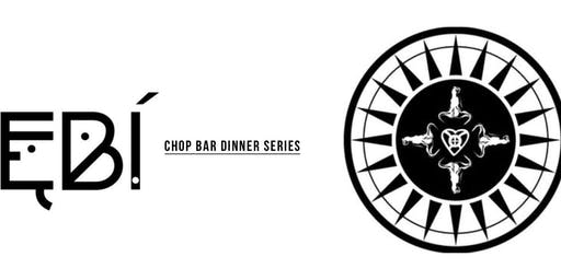Ebi Chop Bar Dinner Series