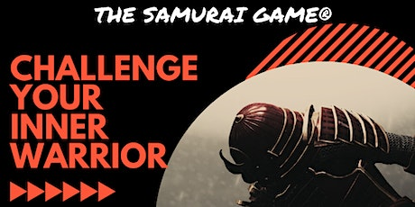 The Samurai Game - HOLIDAY SPECIAL tickets