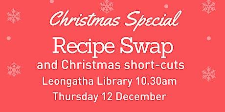 Christmas Recipe Swap @ Leongatha Library tickets