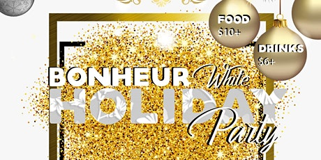 BONHEUR HOLIDAY PARTY tickets
