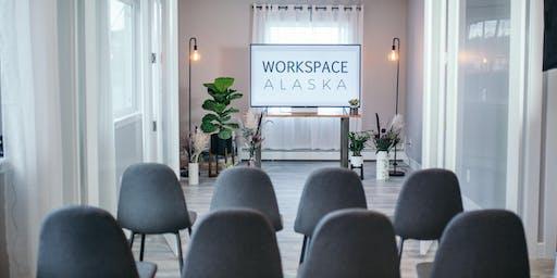 Open House ~Workspace Alaska