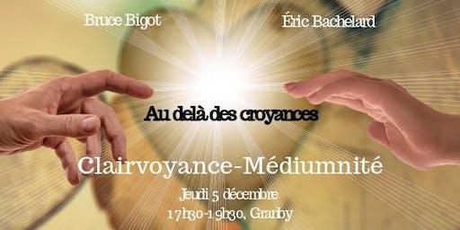 Clairvoyance-Médiumnité, Au delà des croyances.