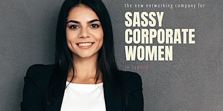 Sassy Corporate Women's Supper Club tickets