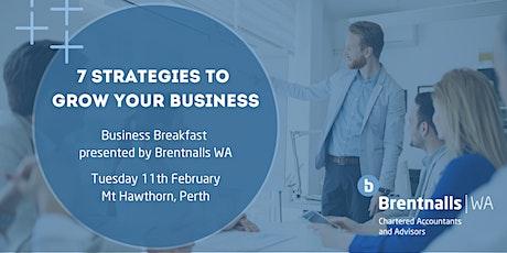 "Brentnalls WA presents: ""7 Strategies to Grow Your Business"" tickets"