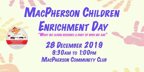 MacPherson Children Enrichment Day tickets