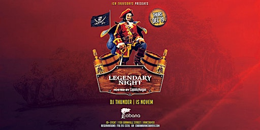 Legendary Night, Hosted by Captain Morgan