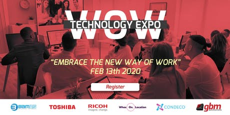 """WOW Technology Expo - """"Embrace The New Ways of Working""""  tickets"""