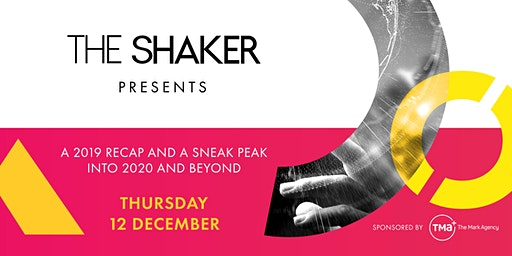 The Shaker presents: A 2019 recap and a sneak peak into 2020 and beyond