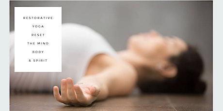 Restorative Yoga/Reset the Mind Body & Spirit tickets