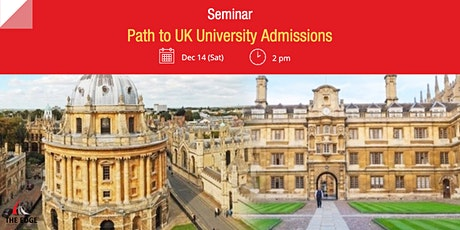 Seminar: Path to UK University Admissions tickets