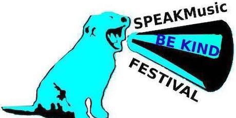 SPEAK Music Be Kind Festival tickets