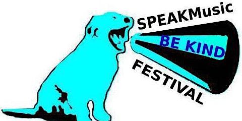 SPEAK Music Be Kind Festival