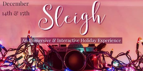Sleigh: an Immersive & Interactive Holiday Experience tickets