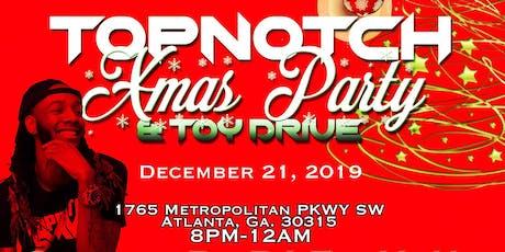 TopNotch Xmas Party & Toy Drive tickets