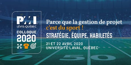 Colloque en gestion de projet PMI Lévis-Québec 2020 billets