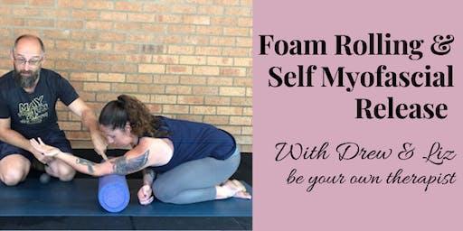 Foam Rolling & Myofasical Release