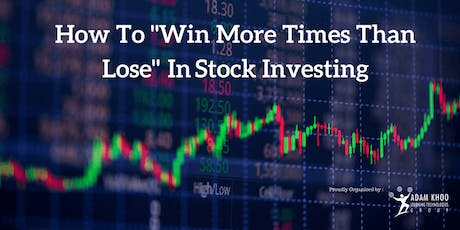 How To Create Consistent Income Through Stock Investing (KL) tickets