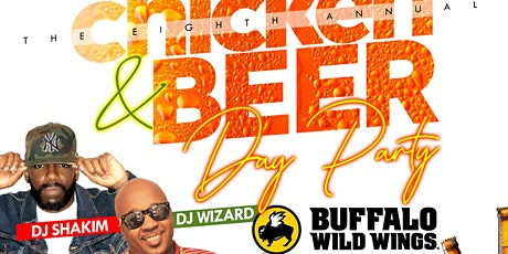 CHICKEN & BEER DAY PARTY tickets