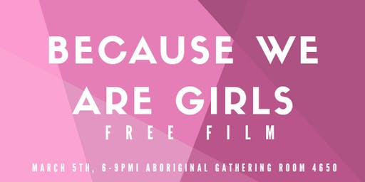 Because We Are Girls: Film Screening at Douglas College