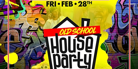 OLD SCHOOL HOUSE PARTY tickets