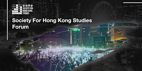 Society For Hong Kong Studies Forum tickets