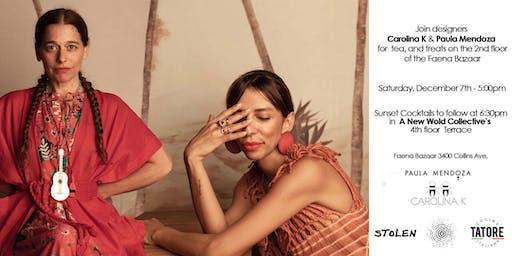 Carolina K & Paula Mendoza / Meet the designers