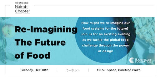 Re-imagining the Future of Food - Creating Visions for our Food Futures