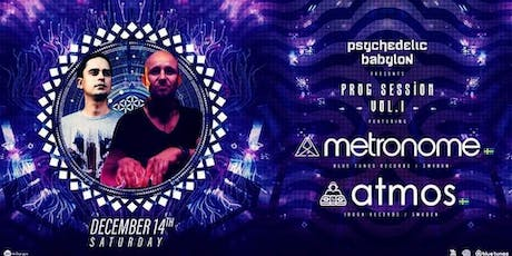 Psychedelic Babylon: Prog Sessions vol.1 w/ ATMOS (Swe) & METRONOME (Swe) tickets