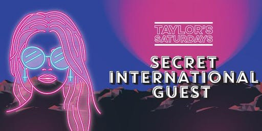 Taylor's Saturdays Oz Day Special ft: Secret Guest, Nick Reverse + more!
