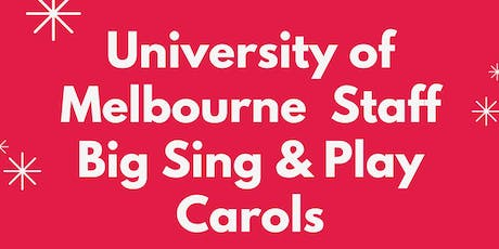 University of Melbourne Staff Big Sing & Play Carols tickets