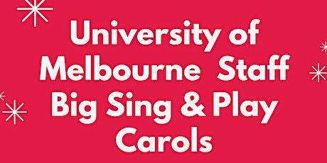 University of Melbourne Staff Big Sing & Play Carols tickets