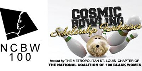 NCBW St. Louis COSMIC BOWLING SCHOLARSHIP FUNDRAISING Event FRIDAY, MARCH 27, 2020 tickets