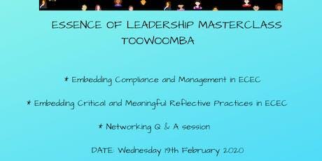 Essence of Leadership Masterclass Toowoomba tickets