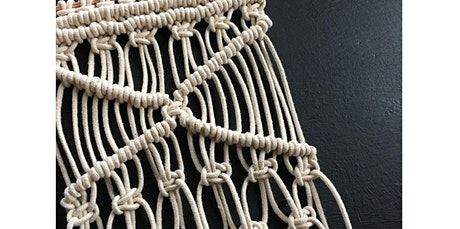 Beginning Macrame- Create a Big Fancy Wall Hanging!  (04-13-2020 starts at 7:00 PM) tickets