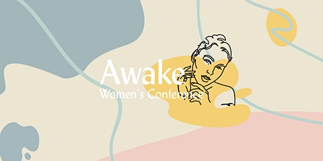 Awake Women's Conference 2020 tickets