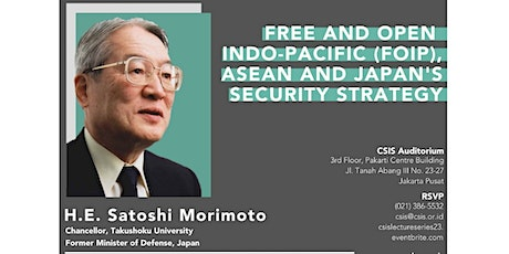 CSIS Lecture: Free and Open Indo-Pacific, ASEAN &  tickets