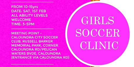 SOUL2SOULATHLETE GIRLS SOCCER CLINIC (10-15YRS) CALOUNDRA CITY MEMBERS ONLY tickets