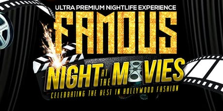 FAMOUS 'Night @ the Movies' tickets