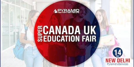 Super Canada UK Education Fair 2019 - New Delhi tickets