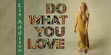 Lis AddisonDo What You Love Tour tickets