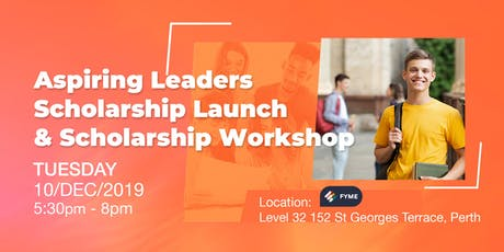 """Aspiring Leaders Scholarship"" Launch  &  Scholarship Workshop tickets"