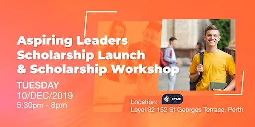 """Aspiring Leaders Scholarship"" Launch  &  Scholarship Workshop"
